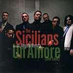 The Sicilians Un Amore: One Love