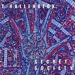 T. Hallenbeck Secret Society