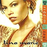 Tina Marie Riddim & Soul