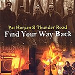 Pat Horgan & Thunder Road Find Your Way Back