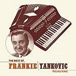 Frankie Yankovic The Best Of Frankie Yankovic