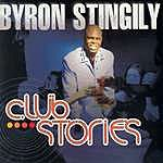 Byron Stingily Club Stories