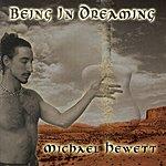 Michael Hewett Being In Dreaming