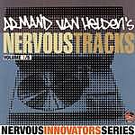 Armand Van Helden Armand Van Helden's Nervous Tracks (Parental Advisory)