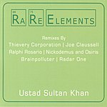 Ustad Sultan Khan Rare Elements: Ustad Sultan Khan