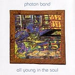 Photon Band All Young In The Soul