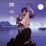Min Xiao-Fen Spring, River, Flower, Moon, Night