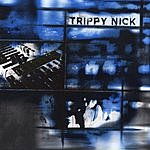 Trippy Nick Trippy Nick