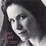 Susan Udell Unanswered Questions