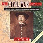 Jim Taylor The Civil War Collection