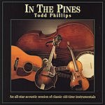 Todd Phillips In The Pines