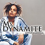 Ms. Dynamite Dy-Na-Mi-Tee (3-Track Maxi-Single)