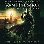 John Van Tongeren Van Helsing: The London Assignment - Original Motion Picture Soundtrack