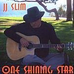J.J. Slim One Shining Star