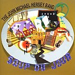 The John Michael Hersey Band Soup Du Jour
