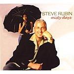 Steve Rubin Misty Days