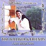 Tim Tolliver I Am What I Am