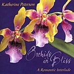 Katherine Peterson Orchids In Bliss, A Romantic Interlude