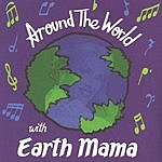Earth Mama Around The World