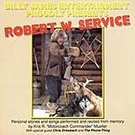 Kris R 'Motorcoach Commander' Mueller Billy James Entertainment Proudly Presents: Robert W. Service