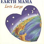 Earth Mama Love Large
