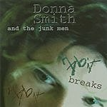 Donna Smith & The Junkmen Habit Breaks Habit