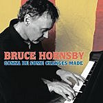 Bruce Hornsby Gonna Be Some Changes Made