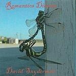 David Snyderman Romantics Disease