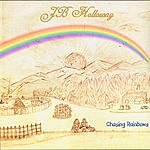 JB Holloway Chasing Rainbows