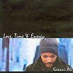 Kawani Ali Love, Time & Energy