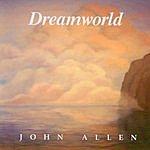 John Allen Dreamworld