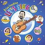 Brian Funshine Let's Sing