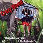 Rachelle Garniez & The Fortunate Few Crazy Blood