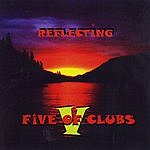 Five Of Clubs Reflecting