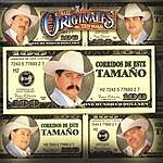 Los Originales De San Juan Corridos De Este Tamano (Edited)