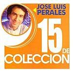 José Luis Perales 15 De Coleccion