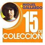 Miguel Gallardo 15 De Coleccion