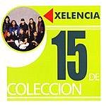 Xelencia 15 De Coleccion
