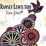 Ramsey Lewis Trio Time Flies