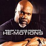 T.D. Jakes He-Motions