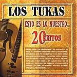 Los Tukas Esto Es Lo Nuestro: 20 Exitos