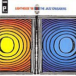 The Jazz Crusaders Lighthouse '68