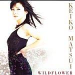 Keiko Matsui Wildflower