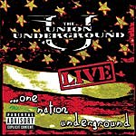 The Union Underground Live...One Nation Underground (Parental Advisory)