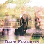 Dark Franklin My Secret Life