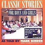 Mark Binder Classic Stories For Boys & Girls