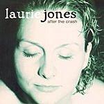 Laurie Jones After The Crash