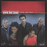Livin Out Loud Then & Now (Sampler)