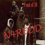 N4Redd 9 Out Of 10 (Parental Advisory)