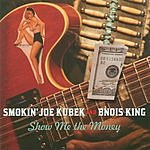 The Smokin' Joe Kubek Band Show Me The Money